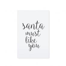 "POSTCARD ""SANTA MUST LIKE YOU"""