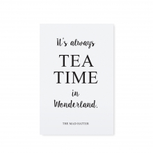 "POSTCARD ""IT`S ALWAYS TEATIME"""