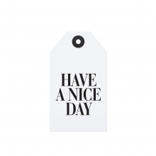 "GIFT TAG ""HAVE A NICE DAY"""