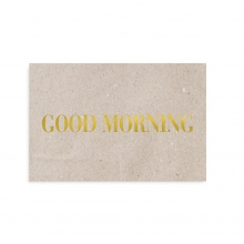 "POSTCARD ""GOOD MORNING"""