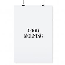 "POSTER ""GOOD MORNING"""