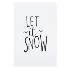 "POSTER ""LET IT SNOW"""