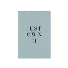 "POSTKARTE ""JUST OWN IT"""