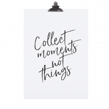 """POSTER """"COLLECT MOMENTS"""""""