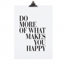 """POSTER """"DO MORE OF WHAT"""""""